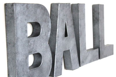 "Ball sign in ""metal"" letters."