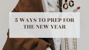 5 Ways to Prep Your 🧠  & ❤️ for the New Year