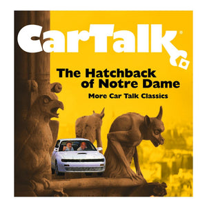 Car Talk: The Hatchback of Notre Dame