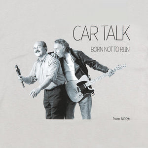 Car Talk Born Not To Run T-Shirt