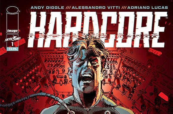 Andy Diggle and Alessandro Vitti Continue Kirkman and Silvestri's Hardcore in December