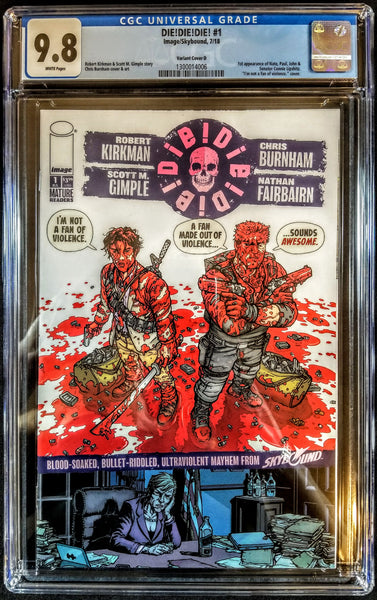 Die Die Die #1 (Image, 2018), Cover D Not A Fan Of Violence Variant, CGC 9.8
