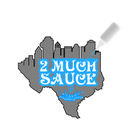 2 Much Sauce Dallas