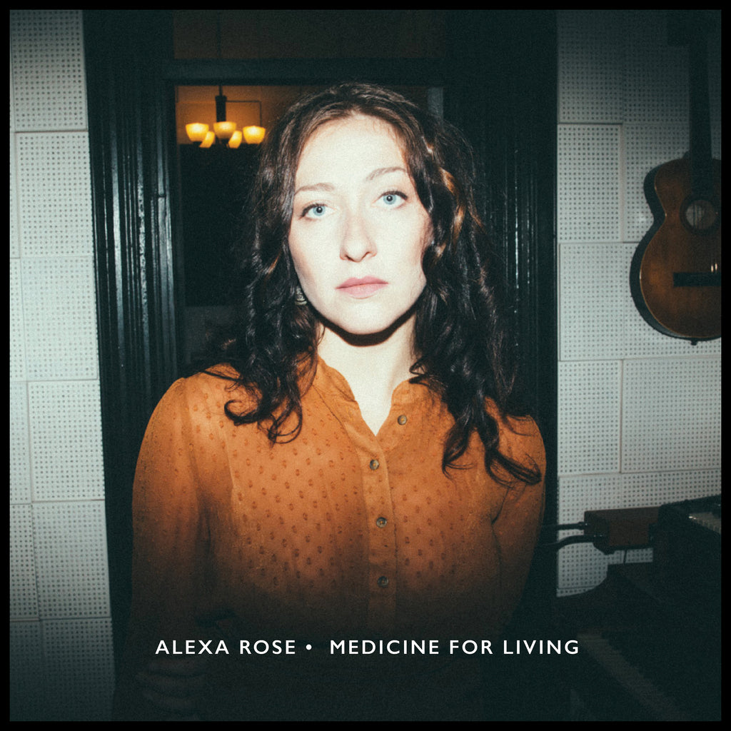 Alexa Rose announces debut LP, Medicine For Living, on Big Legal Mess Records