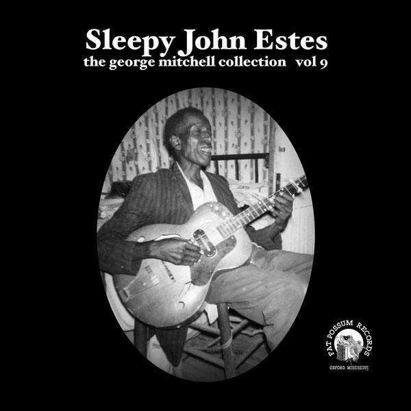 Vol 09 - Sleepy John Estes