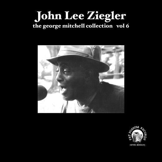 Vol 06 - John Lee Ziegler