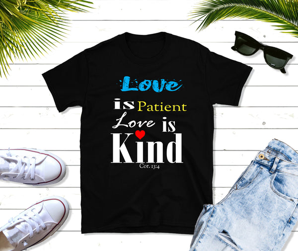 50b33c6d Love Is Patient Love is Kind Short-Sleeve gift T-Shirt, Christian t sh