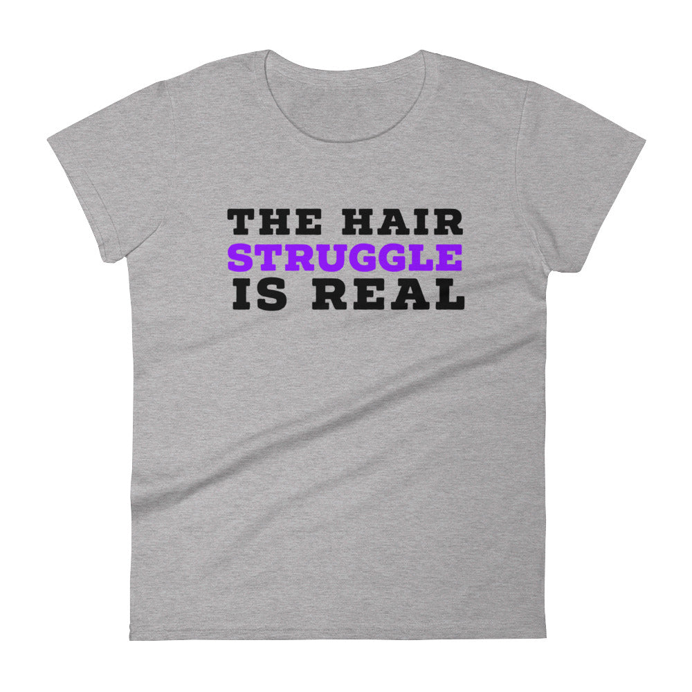 The Hair Struggle is Real Women's Grey short sleeve t-shirt, Natural Hair T-shirt,