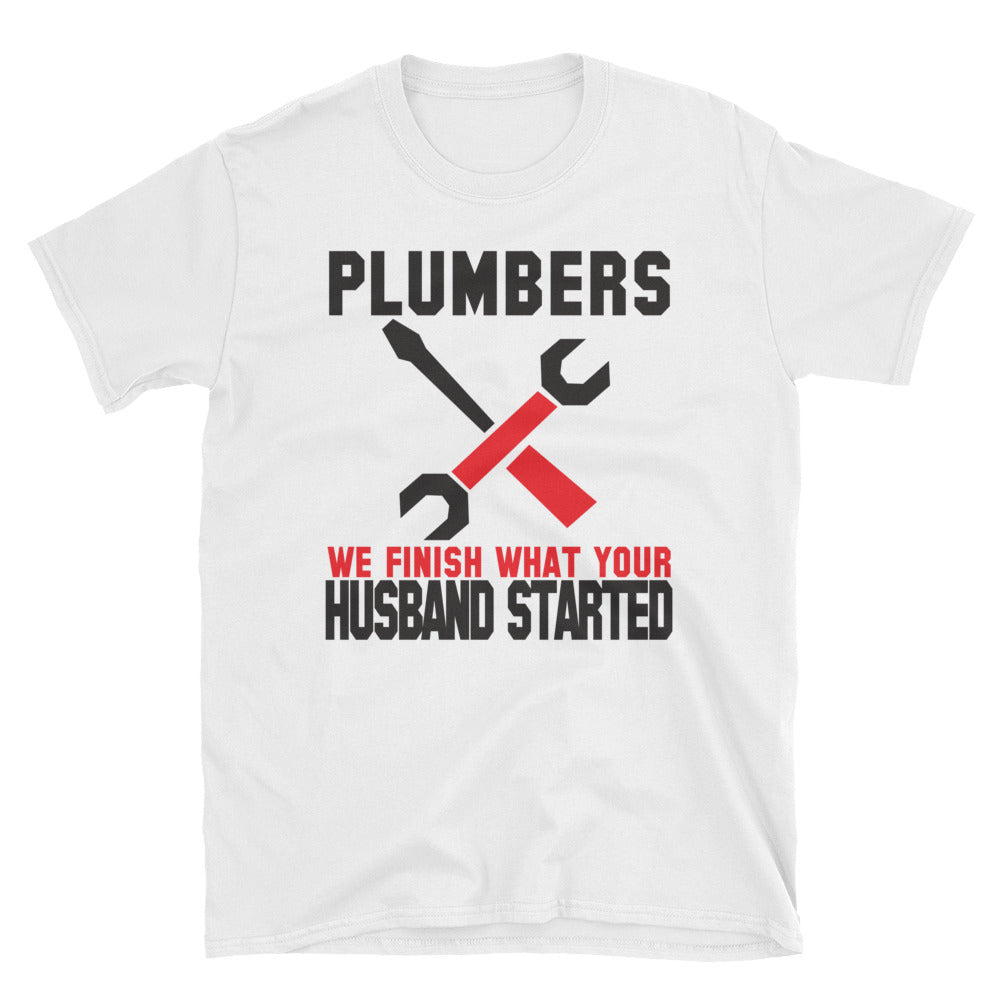 We finish what your husband started T-Shirt