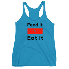 Feed it dont Eat it  Women's Racerback Tank, Vegan t-shirt for a vegetarian t-shirt gift for her