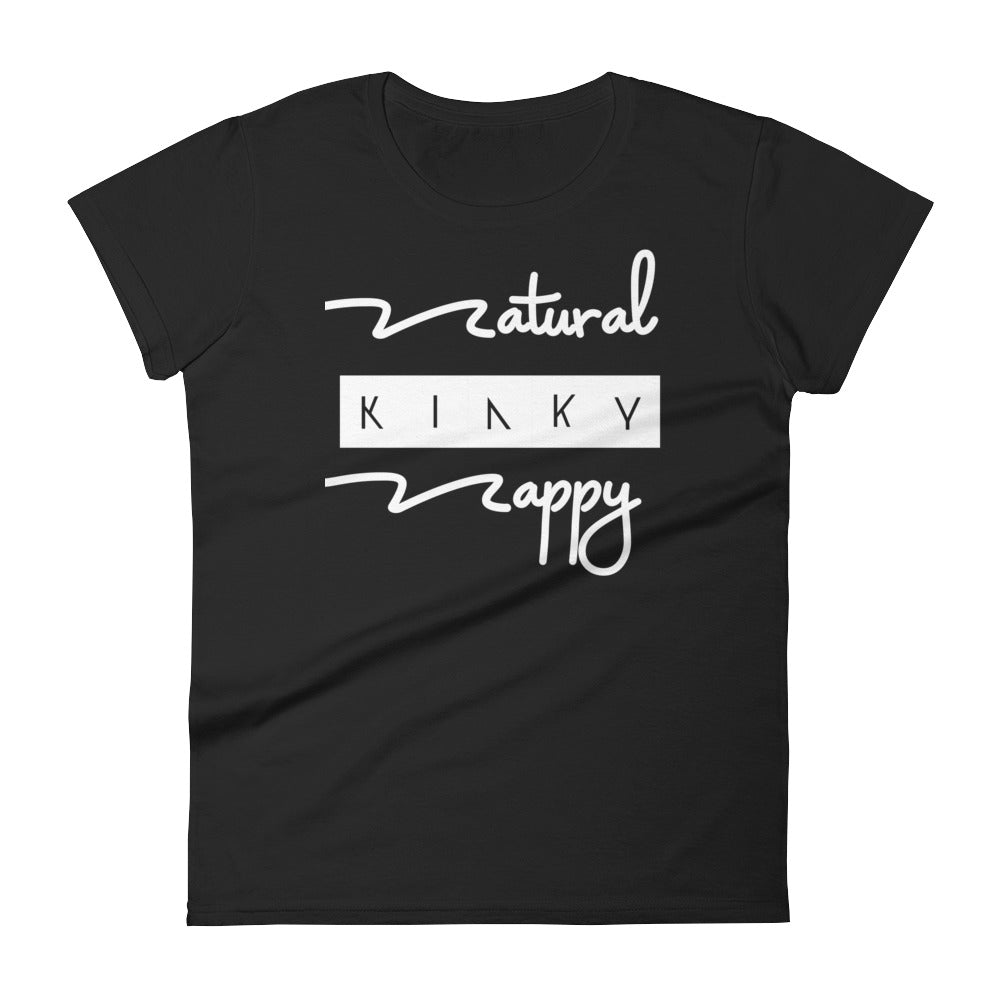 Natural Kinky and Nappy Women's short sleeve t-shirt | Natural Hair Gift t-shirt
