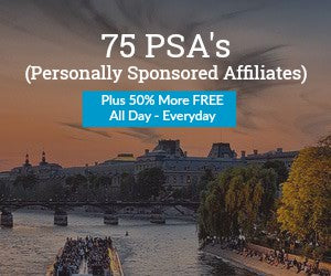 75 PSA's (Personally Sponsored Affiliates) Total 115 PSA's