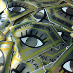 Eye On You Sticker