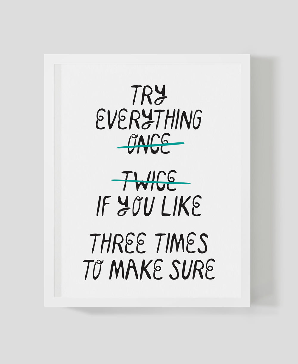 Try Everything - Print