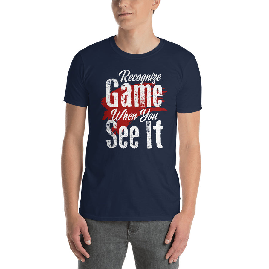 Recognize Game When You See it Short-Sleeve Unisex T-Shirt