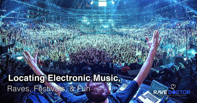 Locating Electronic Music, Raves, Festivals, & Fun