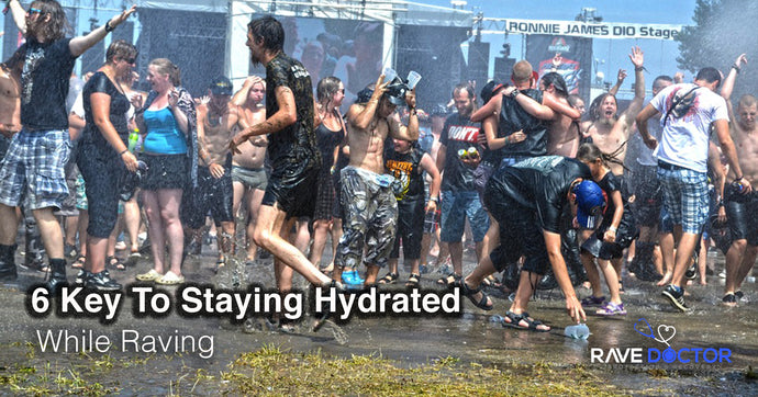 6 Key To Staying Hydrated While Raving
