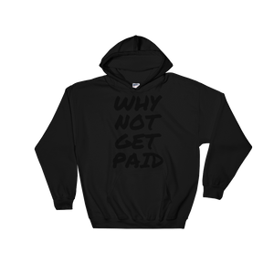Why Not Get Paid Hooded Sweatshirt Retro Dot RetroDot WhyNotGetPAidFashion Black S