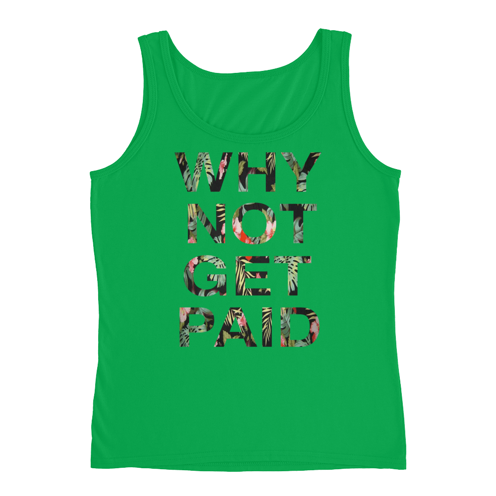Why Not Get Paid Ladies' Jungle Tec Tank Collection JungleTec WhyNotGetPAidFashion Green Apple S