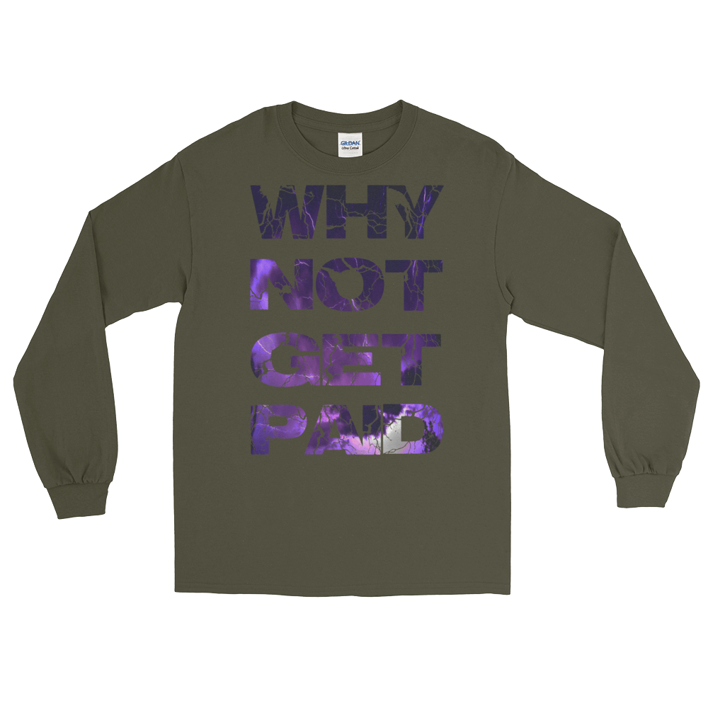 Why Not Get Paid Litt Moment Collection T-Shirt LittMoment WhyNotGetPAidFashion Military Green S