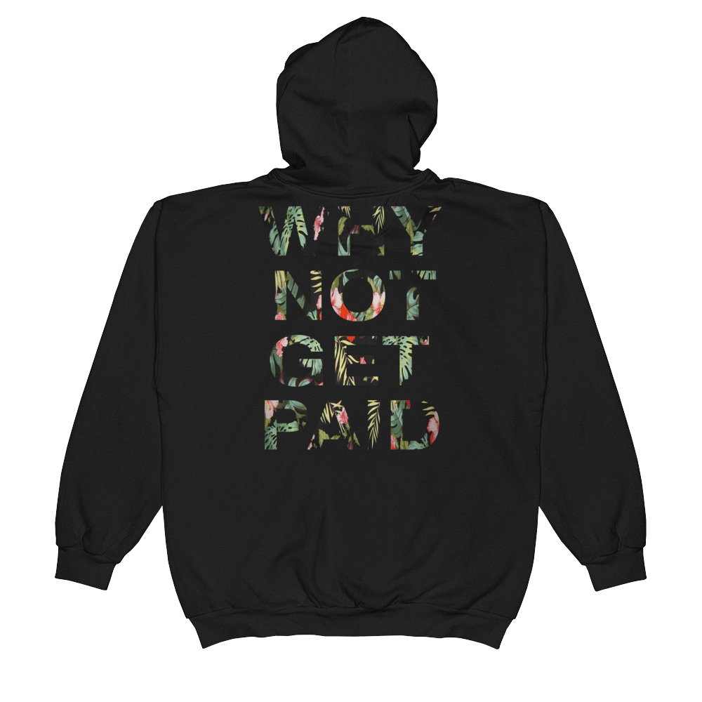 Why Not Get Paid Jungle Tec Zip Hoodie JungleTec WhyNotGetPAidFashion