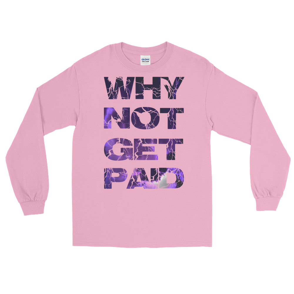 Why Not Get Paid Litt Moment Collection T-Shirt LittMoment WhyNotGetPAidFashion Light Pink S
