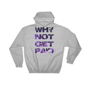 Why Not Get Paid Litt Moment Hooded Sweatshirt LittMoment WhyNotGetPAidFashion Sport Grey S