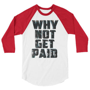 Why Not Get Paid 4.0 BaseBall Shirt 4.0 WhyNotGetPAidFashion White/Red XS