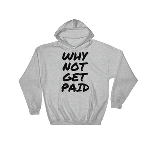 Why Not Get Paid Hooded Sweatshirt Retro Dot RetroDot WhyNotGetPAidFashion Sport Grey S