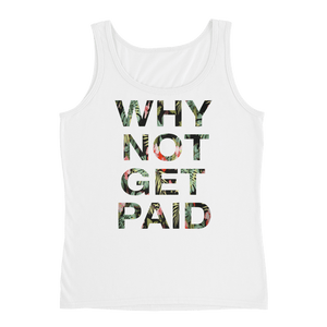 Why Not Get Paid Ladies' Jungle Tec Tank Collection JungleTec WhyNotGetPAidFashion White S