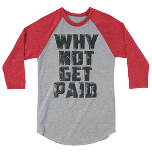 Why Not Get Paid 4.0 BaseBall Shirt 4.0 WhyNotGetPAidFashion Heather Grey/Heather Red XS