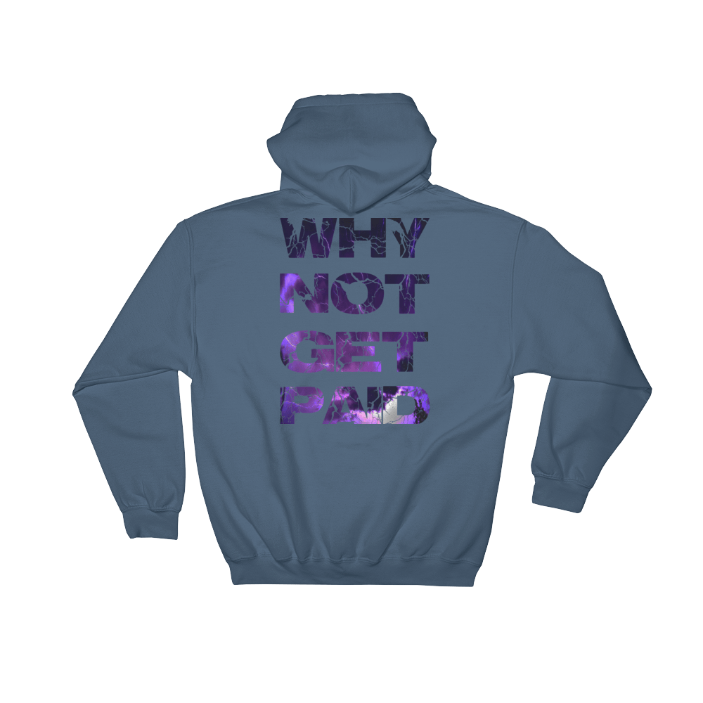 Why Not Get Paid Litt Moment Hooded Sweatshirt LittMoment WhyNotGetPAidFashion Indigo Blue S