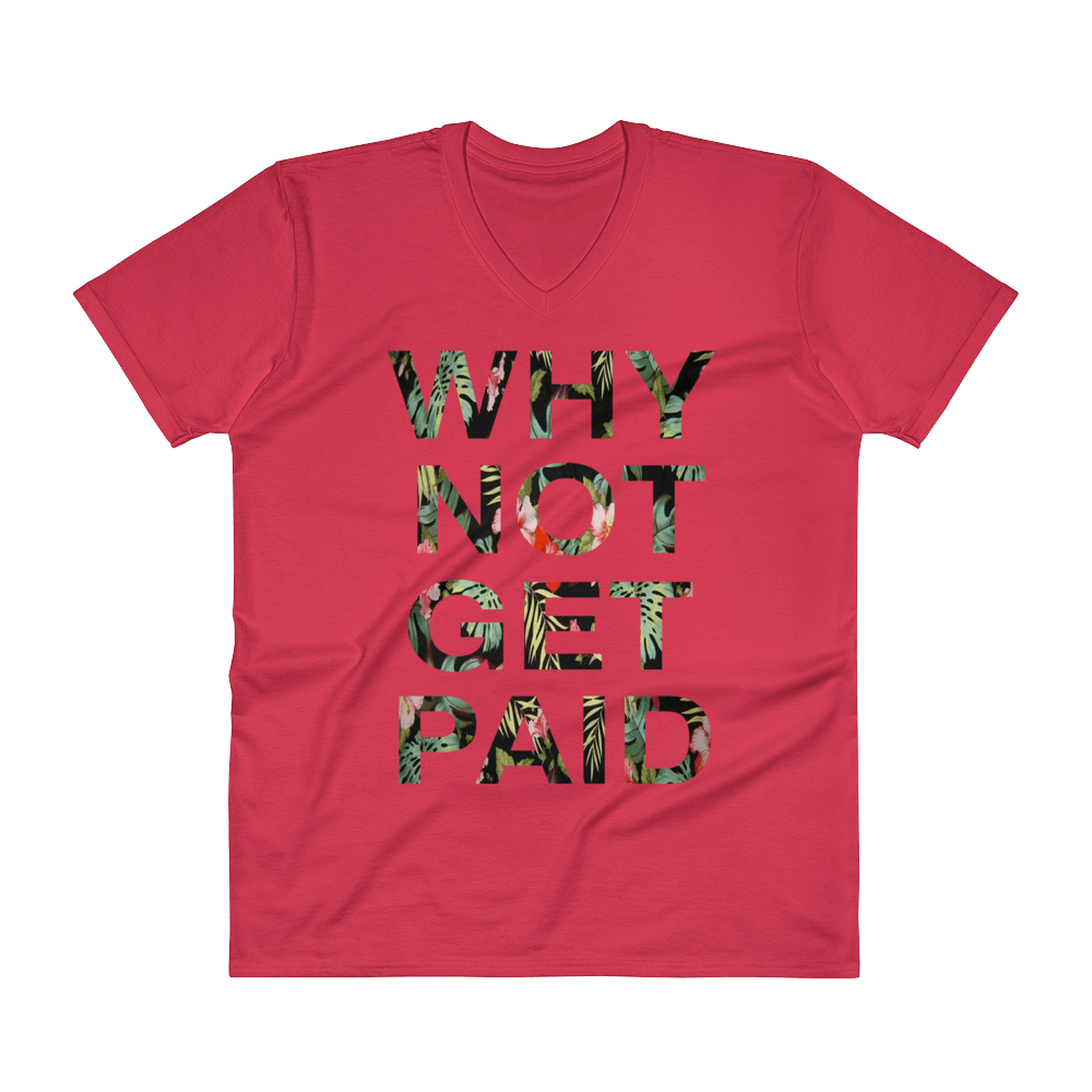 Why Not Get Paid Jungle Tec V-Neck T-Shirt JungleTec WhyNotGetPAidFashion Red S