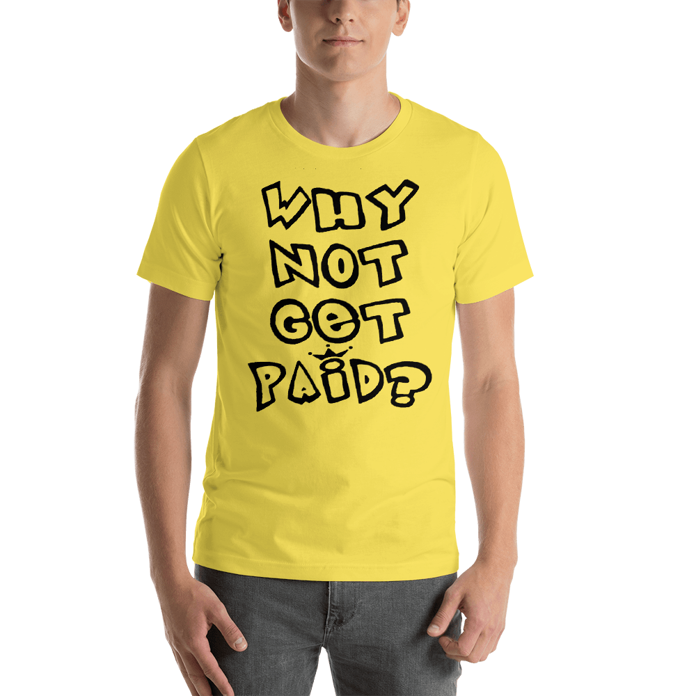 Why Not Get Paid 1.0 Air Head T-Shirt AirHead1.0 WhyNotGetPAidFashion Yellow S