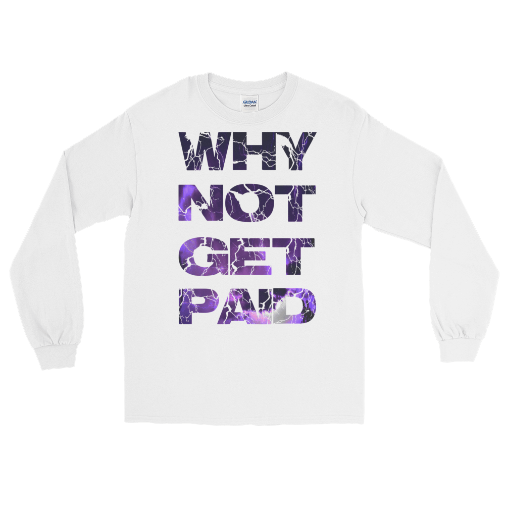 Why Not Get Paid Litt Moment Collection T-Shirt LittMoment WhyNotGetPAidFashion White S