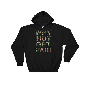 Why Not Get Paid Hoodie Jungle Tec JungleTec WhyNotGetPAidFashion Black S