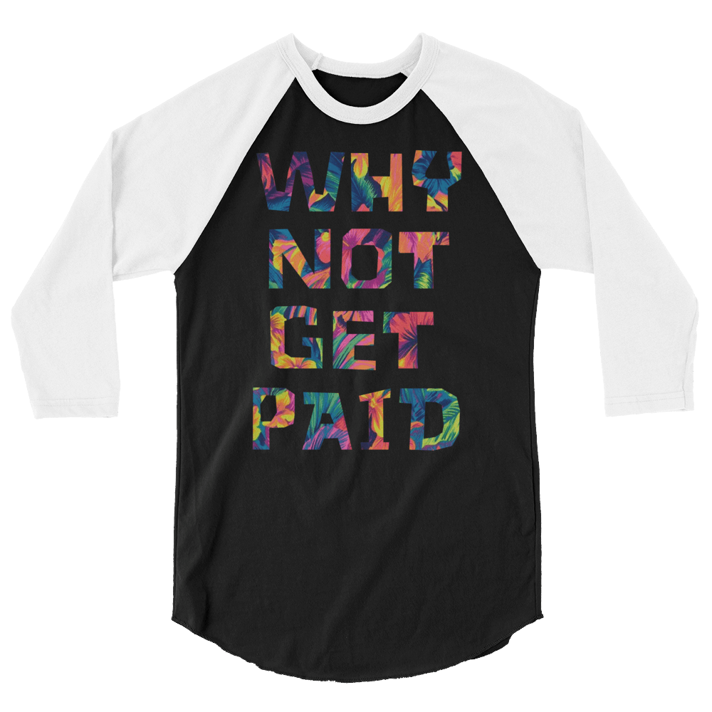 Why Not Get Paid Color Trap Baseball shirt Colortrap WhyNotGetPAidFashion Black/White XS