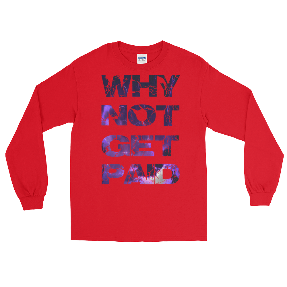 Why Not Get Paid Litt Moment Collection T-Shirt LittMoment WhyNotGetPAidFashion Red S