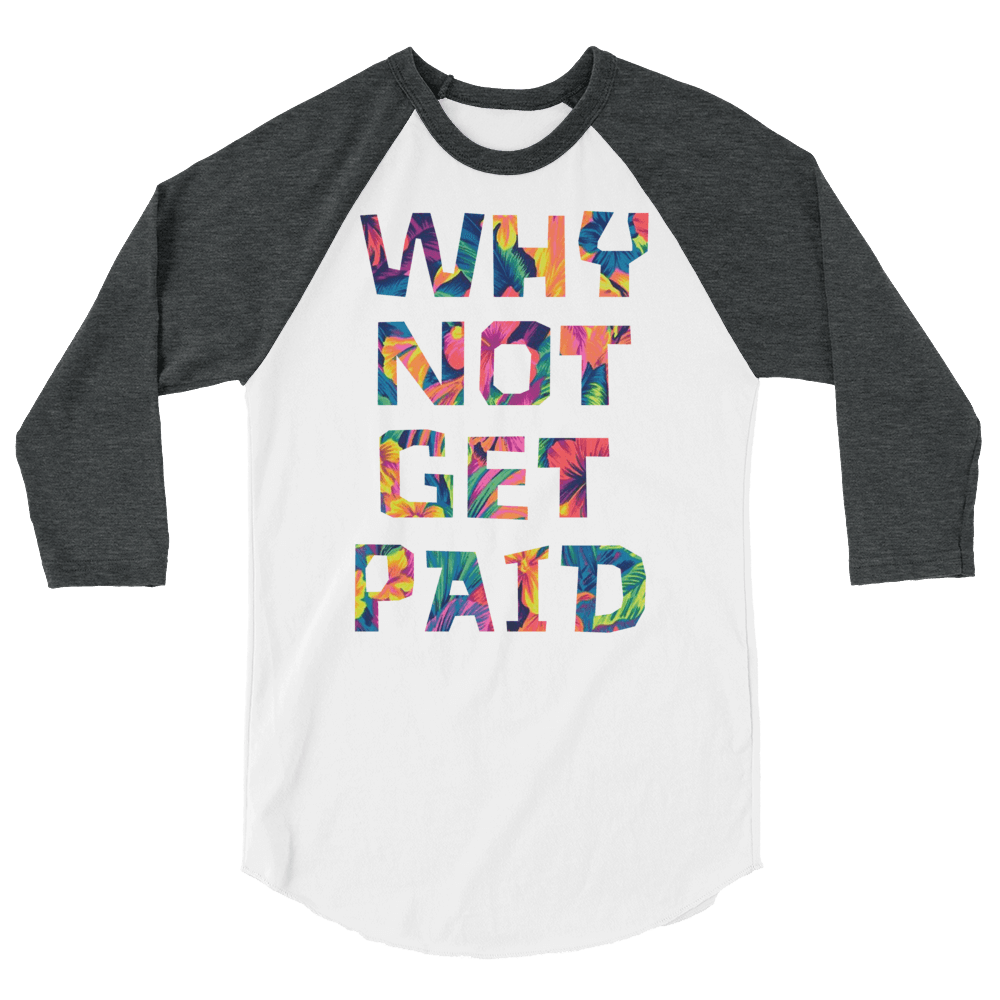 Why Not Get Paid Color Trap Baseball shirt Colortrap WhyNotGetPAidFashion White/Heather Charcoal XS