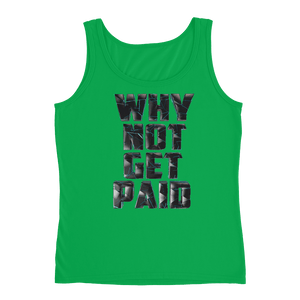 Why Not Get Paid 4.0 Ladies' Tank Collection 4.0 WhyNotGetPAidFashion Green Apple S