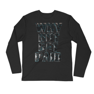 Hip Hop Long Sleeve Shirts Why Not Get Paid 4.0 4.0 WhyNotGetPAidFashion Black S