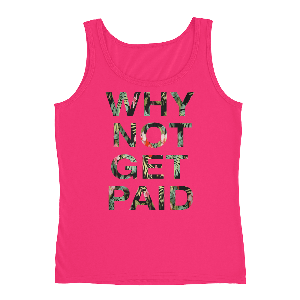 Why Not Get Paid Ladies' Jungle Tec Tank Collection JungleTec WhyNotGetPAidFashion Hot Pink S