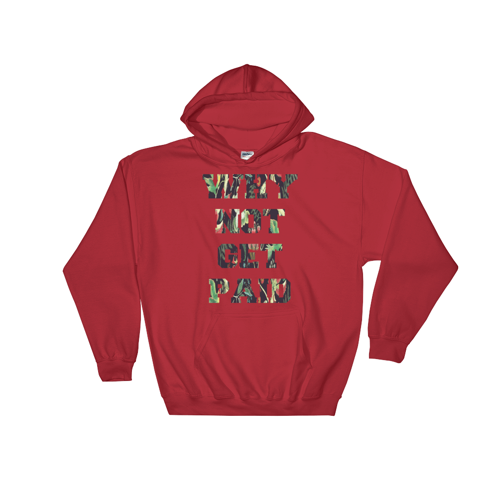 Why Not Get Paid Jungle Tec Hooded Sweatshirt JungleTec WhyNotGetPAidFashion Red S
