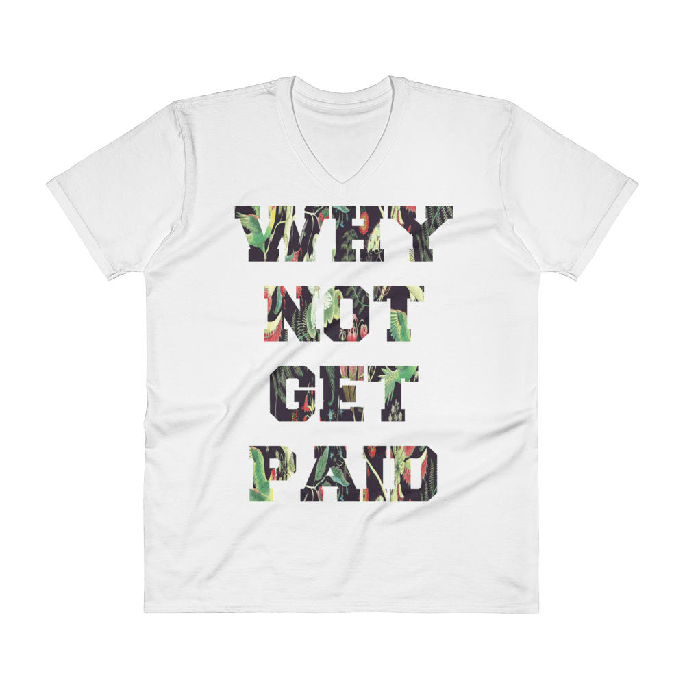 Why Not Get Paid Jungle Tec V-Neck T-Shirt JungleTec WhyNotGetPAidFashion White S