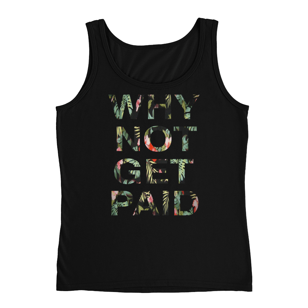 Why Not Get Paid Ladies' Jungle Tec Tank Collection JungleTec WhyNotGetPAidFashion Black S
