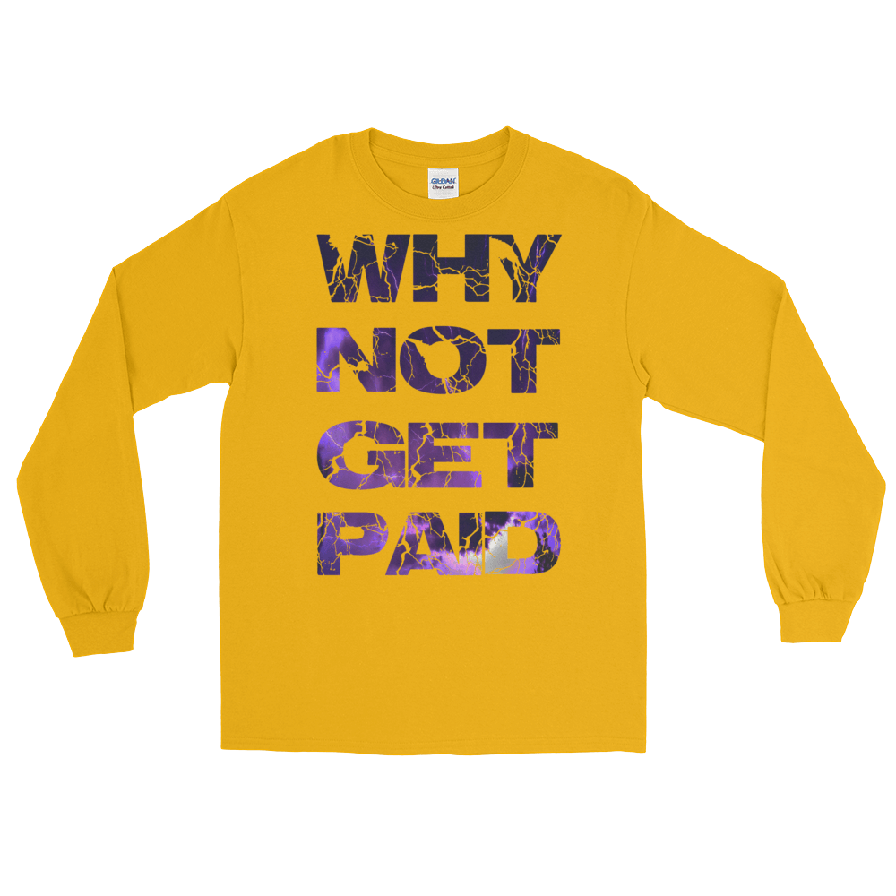 Why Not Get Paid Litt Moment Collection T-Shirt LittMoment WhyNotGetPAidFashion Gold S