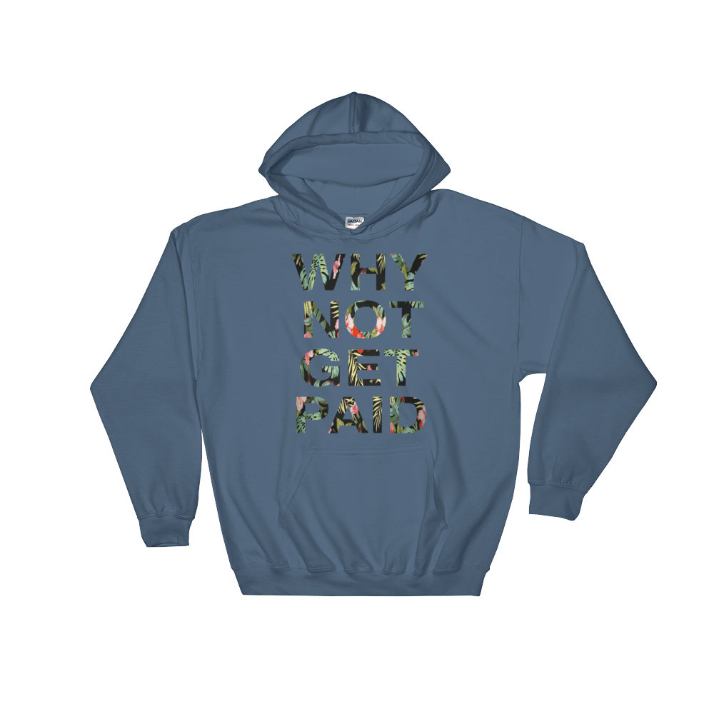 Why Not Get Paid Hoodie Jungle Tec JungleTec WhyNotGetPAidFashion Indigo Blue S