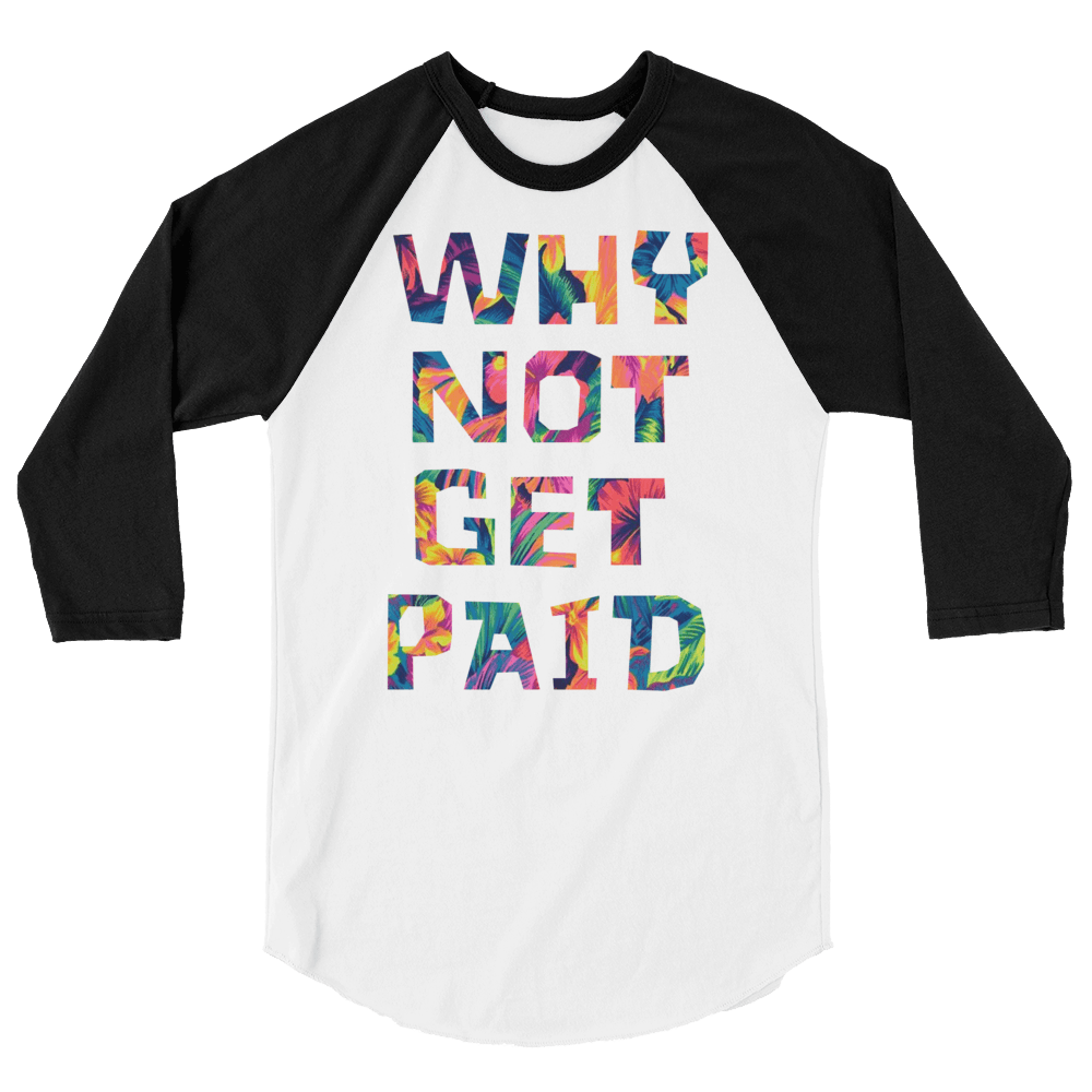 Why Not Get Paid Color Trap Baseball shirt Colortrap WhyNotGetPAidFashion White/Black XS