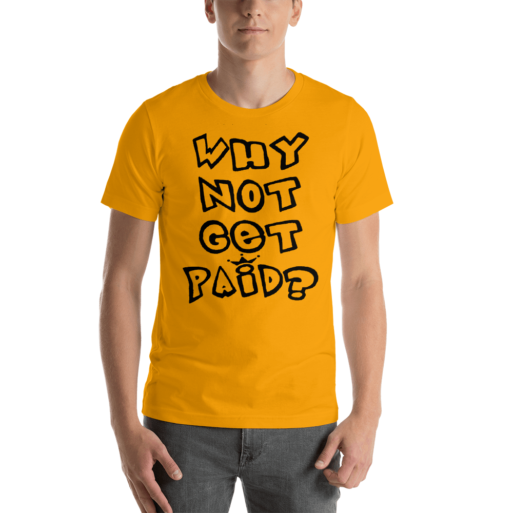 Why Not Get Paid 1.0 Air Head T-Shirt AirHead1.0 WhyNotGetPAidFashion Gold S