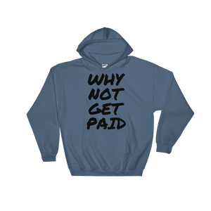 Why Not Get Paid Hooded Sweatshirt Retro Dot RetroDot WhyNotGetPAidFashion Indigo Blue S